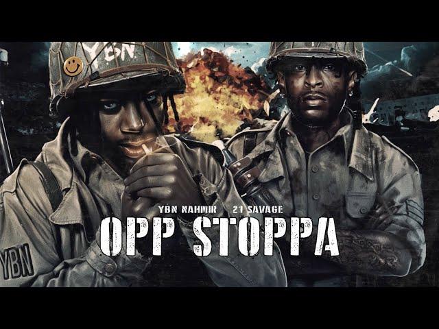 YBN Nahmir - Opp Stoppa (feat. 21 Savage) [Official Lyric Video]