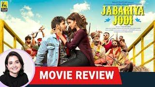 Jabariya Jodi | Bollywood Movie Review by Anupama Chopra | Parineeti Chopra | Sidharth Malhotra
