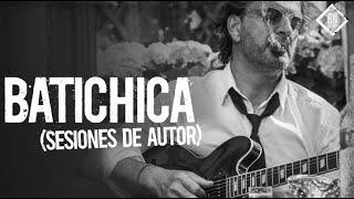 Ricardo Arjona - Batichica (Sesiones de Autor)