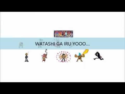 Watashi Ga Iru Yo (full with lyrics) One Piece OST