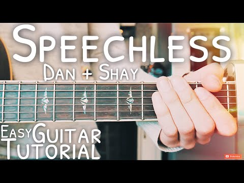 Speechless Dan + Shay Guitar Tutorial // Speechless Guitar // Lesson #490