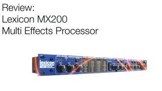 Lexicon MX 200 Review