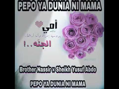 Pepo Ya Dunia Ni Mama OFFICIAL AUDIO (جنة الدنيا يا امي )