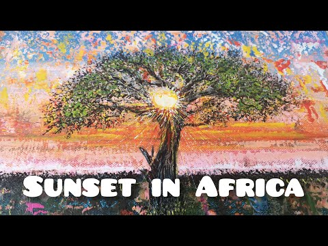 Sunset in Africa/African landscape |Tree| Abstract painting/Painting tutorial for you/Relaxing music