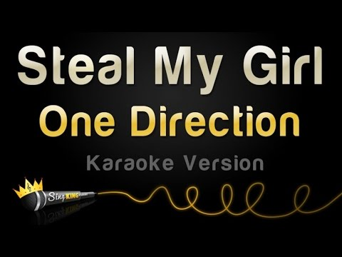 One Direction - Steal My Girl (Karaoke Version)