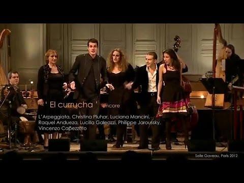 'El currucha' Arpeggiata - encore - Salle Gaveau Image 1