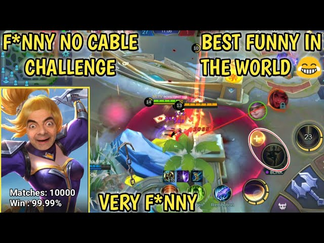 BEST F*NNY IN THE WORLD | NO CABLE CHALLENGE | MOBILE LEGENDS
