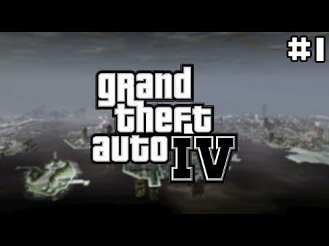 GTA IV: #1 - Welcome to Liberty City!