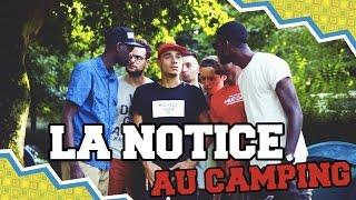 LA NOTICE - AU CAMPING
