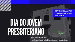 AÇÃO DE GRAÇAS PELO DIA DO JOVEM PRESBITERIANO