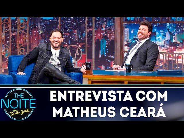 Entrevista com Matheus Ceará   The Noite (18/04/19)