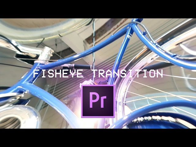 Premiere Pro CC Pincushion / Fisheye Transition Tutorial (How to 2017)
