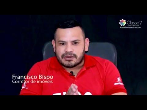 História  de sucesso do nosso corretor Francisco Bispo.