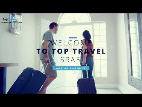 Welcome To Top Travel Israel Vacation Homes