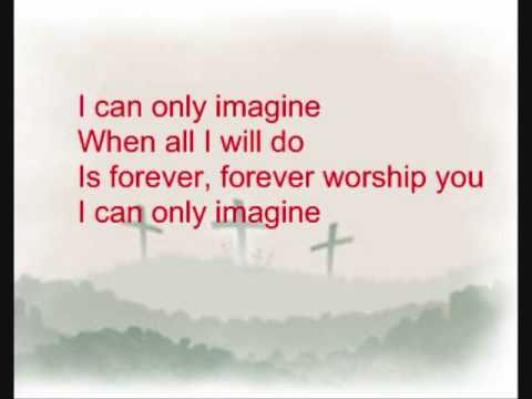 I Can Only Imagine - MercyMe (Lyrics Video) (HD) - YouTube