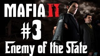 Mafia 2 Walkthrough: Chapter 3 - Enemy of the State