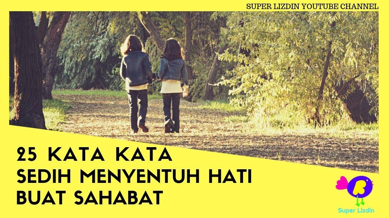 Kata Kata Sedih Menyentuh Hati Untuk Sahabat
