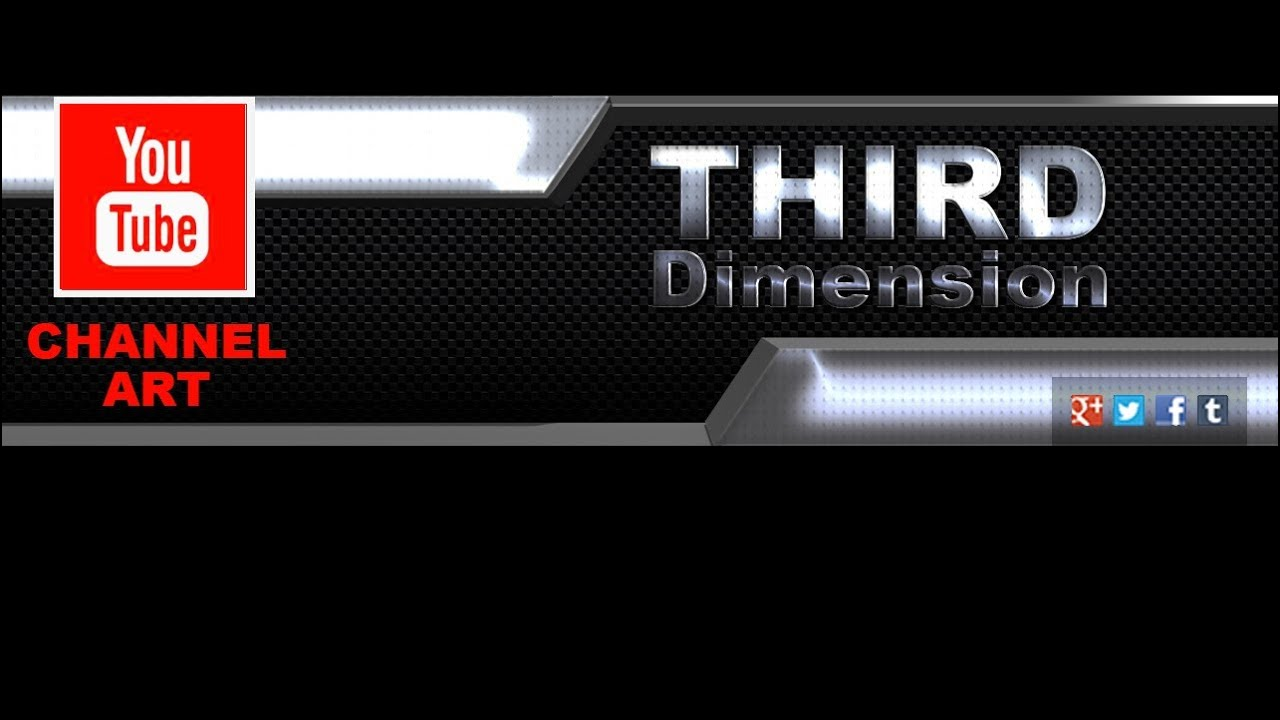 Third Dimension Channel Art Template for YouTube Photoshop PSD ...