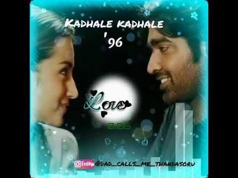 Kadhale Kadhale Song Bgm For Whatsapp Status 96 Movie Vijay