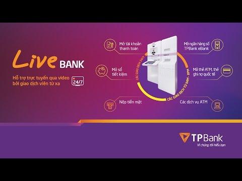 TPBank LiveBank - Điểm Giao Dịch Tự động 24/7 đầu Tiên Tại Việt Nam