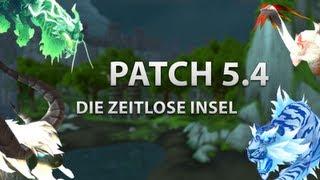 Preview: Die Zeitlose Insel WoW Patch 5.4