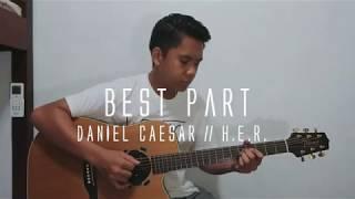 Download Lagu Daniel Caesar - Best Part (feat. H.E.R.) | Fingerstyle Guitar Cover Mp3