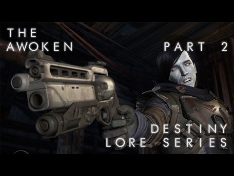 Destiny Lore: Awoken Part 2