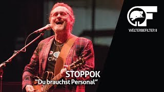 STOPPOK - Du brauchst Personal (live durch den Welterbefilter)