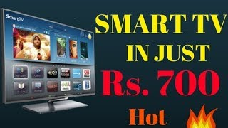 How to convert your Simple TV into SMART TV in Just Rs. 700