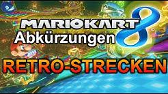 Mario Kart 8 Abkürzungen - Retro Strecken