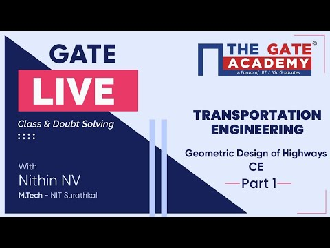 Geometric Design of Highways (Part-1) of Transportation Engineering | GATE Live Lectures