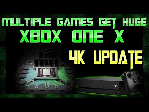 MULTIPLE New Games Confirmed Best On Xbox One X, The 4K Flood Gates Have Opened!