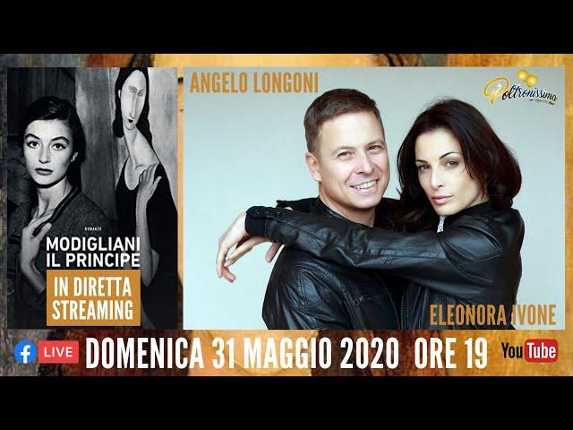 31.05.2020 - Modigliani Il Principe - Ospiti: Angelo Longoni e Eleonora Ivone