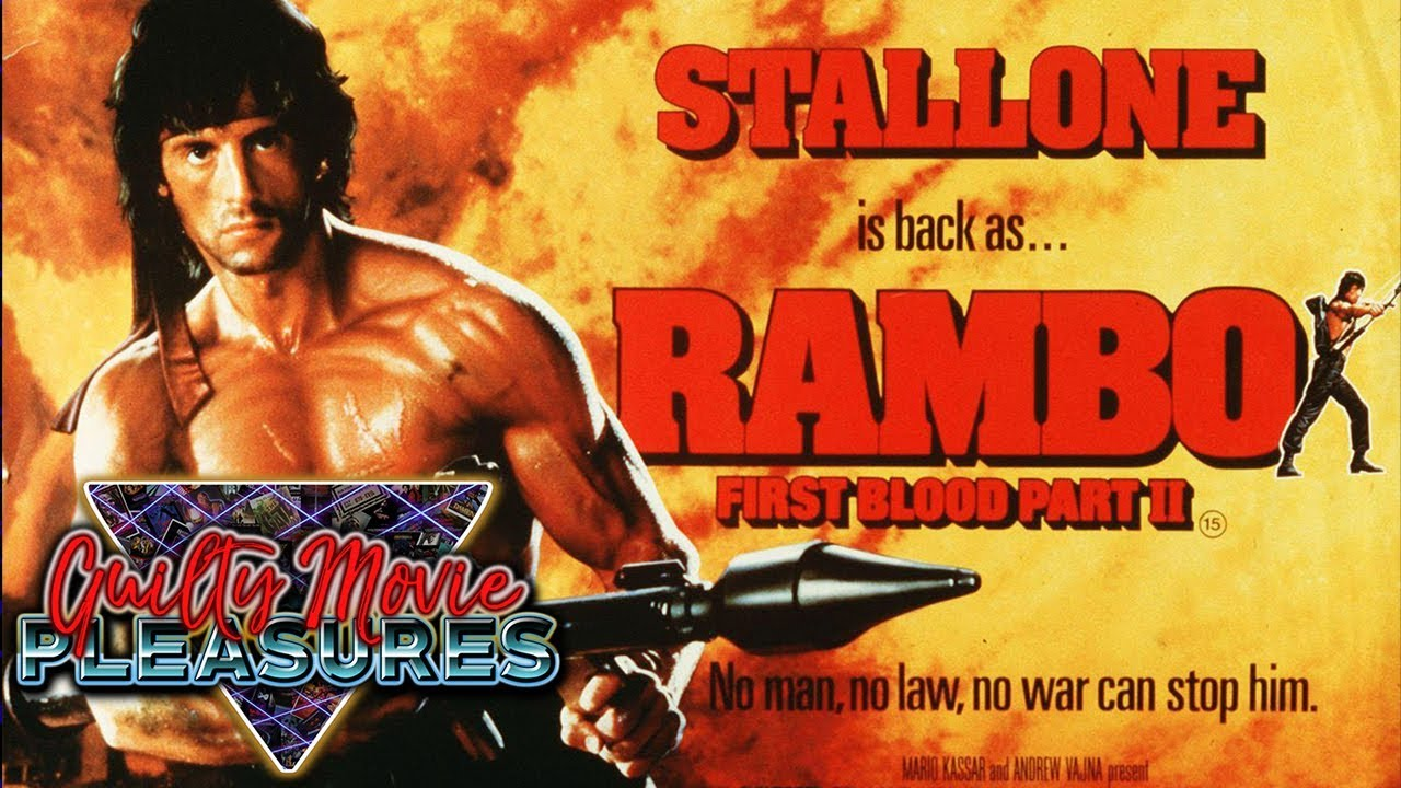 Rambo First Blood Part 2 1985 Is A Guilty Movie Pleasure Youtube