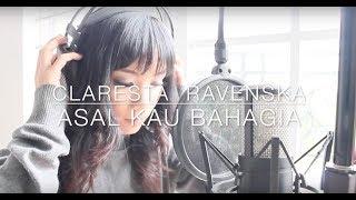 Video CLARESTA - ASAL KAU BAHAGIA (ARAMADA COVER) download MP3, 3GP, MP4, WEBM, AVI, FLV Mei 2018