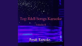 Trust And Believe - Karaoke in the Style of Keyshia Cole