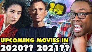 30 UPCOMING MOVIES OF... 2020? 2021? I Don't Know.