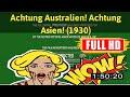 [ [WOW!] ] No.20 @Achtung Australien! Achtung Asien! (1930) #The6911htxsz