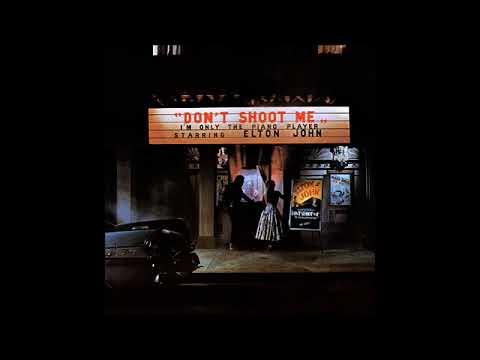 Don't Shoot Me I'm Only the Piano Player - Elton John (full album)