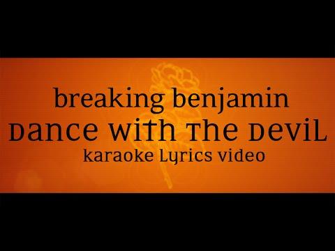Breaking Benjamin - Dance With The Devil (Karaoke Lyrics Video)