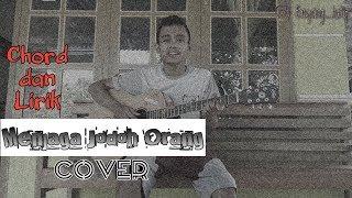 🔴CHORD DAN LIRIK MENJAGA JODOH ORANG - D'COZT COVER BY ENYONG LATIP