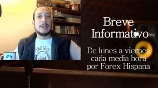 Breve informativo - Noticias Forex del 9 de Febrero 2017