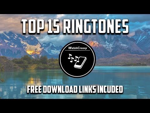 TOP 15 BEST RINGTONES (Includes All Download Links)