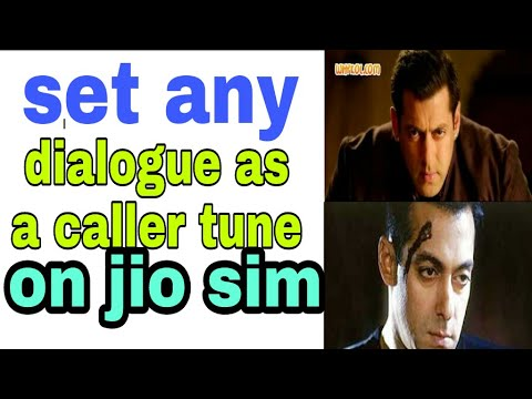 How to set dialogue as a caller tune on jio sim 2017