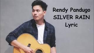 Video Rendy Pandugo - Silver Rain  (Lyric) download MP3, 3GP, MP4, WEBM, AVI, FLV Desember 2017