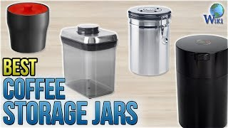 10 Best Coffee Storage Jars 2018