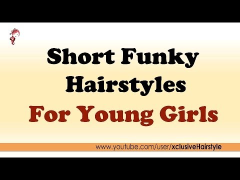 Short Funky Hairstyles For Young Girls