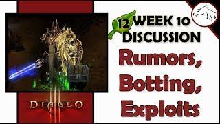 Diablo 3 Season 12 Week 10 - Rumors, Exploits, Botting - What
