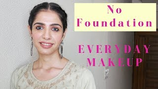 Simple & Quick Everyday Makeup at Home (No Foundation)