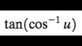 tan(cos^-1(u))